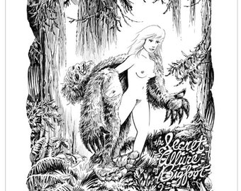 The Secret Allure Of Bigfoot, Ink Drawing Series Art Print 11x14 by Buzz Parker