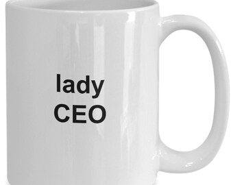 Lady ceo - coffee mug gift for her