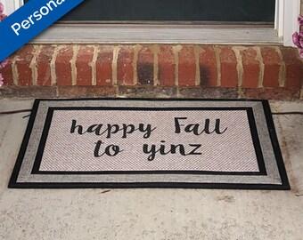 Custom Welcome Mat, Custom Door Mat, Custom Doormat, Door Mat, Housewarming gift, New House, Pittsburgh, Pittsburghese, Yinzer