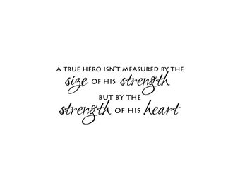 Hercules Wall Saying: A True Hero is Measured By The Strength of His Heart - Disney Vinyl Sticker