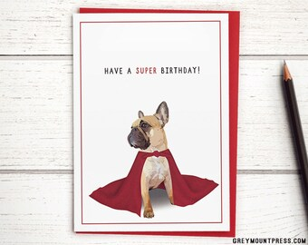 Caped French Bulldog Birthday Card. French Bulldog Card. Happy Birthday Card for French Bulldog Mom. Frenchie Birthday Card. Frenchie Card.