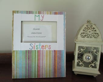 3x5 My Sisters Themed - Hand Decorated Picture Frame