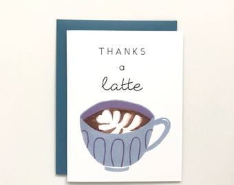 Thanks A Latte - Thank You Card