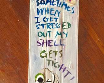 Marcel the Shell**- 6x13 - Marcel - Sometimes When I Get Stressed Out My Shell Gets Tight - Officially Unofficial Merchandise**