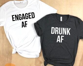 Engaged AF, Drunk AF, Bachelorette shirts, Bachelorette Party shirts, Vegas shirts, Vegas Bachelorette, Couples shirt, bridesmaids, fiancee