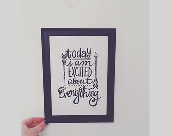 Excited about everything print