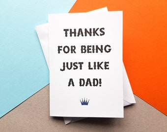 Just Like A Dad Card, Step Dad Birthday Card, Step Father Birthday Card, Father's Day Card, Fathers Day Card, Dad Card, Best Step Dad Card