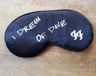 I Dream of Dave Sleep Mask - Foo Fighters Inspired Eye-mask - Dave Grohl Sleep-mask - Foo Fans, Foo Stuff, FF Logo
