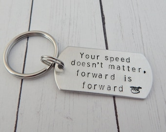 Your speed doesn't matter, forward is forward - Inspirational Keychain - Sloth Keychain - Encouragement - Endurance - Strong Women