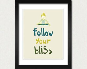 Follow your Bliss, Motivational Quotes Print, Meditation Yoga Studio Decor, Modern Home Decoration, Relax and Meditation, Zen, The Secret