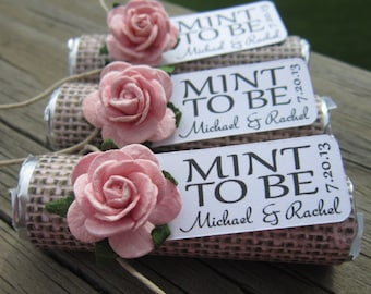"""Wedding favors - Set of 100 mint rolls - """"Mint to be"""" favors with personalized tag - burlap, pale pink, rose, rustic, shabby chic"""