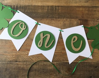 St Patrick's Day First Birthday Highchair Banner! Irish Birthday, Green & Gold Glitter- Four Leaf Clover Birthday Party