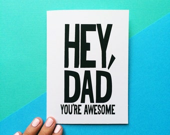 funny valentine card for dad fathers day card birthday card hey dad you're awesome bold typography rustic design black white green envelope