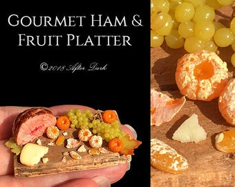Gourmet Ham & Fruit Platter - Artisan fully Handmade Miniature in 12th scale food. From After Dark miniatures.