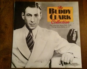 Vintage Buddy Clark Vinyl Record Album Jazz Columbia Years 1942 to 1949 Gatefold Murray Hill 1987 Rare HTF