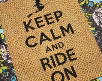Keep Calm and Ride On (Witch)
