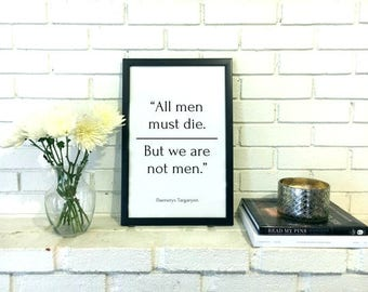 Daenerys Targaryen Quote - Game of Thrones Art - Quote Prints Feminist Poster - Feminist Art - Feminist Wall Art - Feminism Decor Women Art