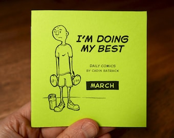 """March –""""I'm Doing My Best"""" Daily Comics"""