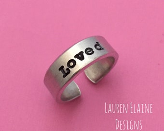 Loved- Hand Stamped Aluminum Ring- You Choose the Font