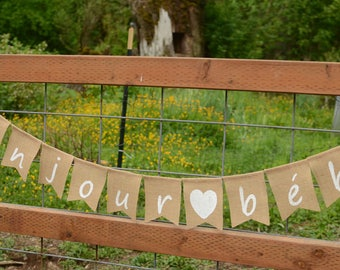 Bonjour Bebe - Welcome Baby Shower Burlap Banner - Baby Party - French Baby Shower Theme