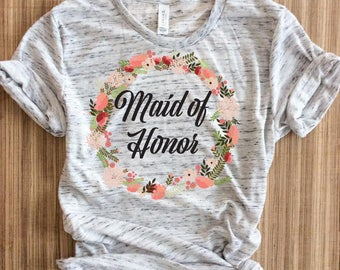 Maid of honor gift shirt,maid of honor gift shirts,Maid of Honor, Maid of Honor Shirt, Maid of Honor Gift, Maid of Honor Proposal,MOH shirts