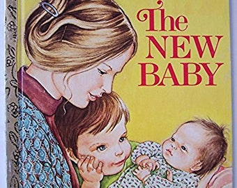 The New Baby by Ruth and Harold Shane - Illustrated by Eloise Wilkin- Children's Book - Golden Press 1975 - Little Golden Book #306