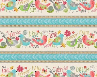 Wilmington Believe You Can Faith Love Hope Bird Floral Stripe Border Fabric BTY