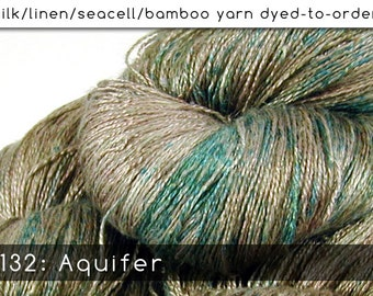 DtO 132: Aquifer on Silk/Linen/Seacell/Bamboo Yarn Custom Dyed-to-Order