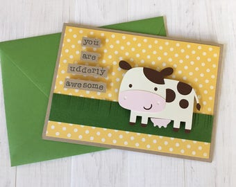 You Are Udderly Awesome Cow Card