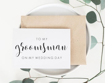 Wedding Card For Groomsman. Groomsman Wedding Card. Groomsman Card. To My Groomsman On My Wedding Day. Bridal Party Cards. Cards From Groom.