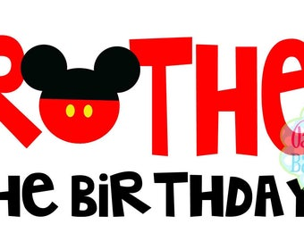 Brother of the Birthday Boy IRON ON TRANSFER Mickey Mouse - Tshirt - Bodysuit - Tote Bags