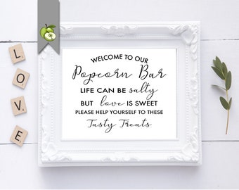 Popcorn Bar sign, Printable Wedding Sign, 4 Sizes , Instant Download, popcorn, popcorn art, party sign, life can be salty, love is sweet