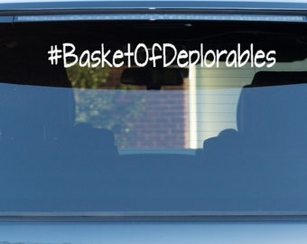 Deplorables Car Decals #BasketOfDeplorables Basket Of Deplorables Stickers Donald Trump Car Decal Deplorables Vinyl Basket Of Deplorables