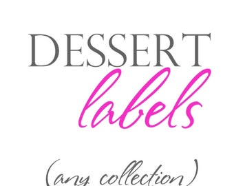 PRE-FILLED DESSERT Labels by The Celebration Shoppe