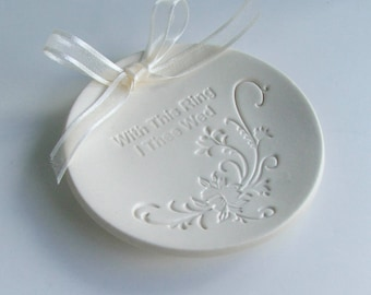 """Porcelain wedding ring dish, Ceramic wedding ring holder, Hand Built, """" With This Ring I Thee Wed"""", Ready to Ship"""