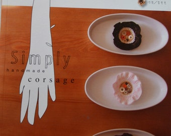 Simply Handmade Corsage Craft Book (In Chinese)
