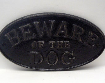 Beware of the Dog Oval Cast Iron Sign Painted Classic Black Wall Gate Fence Decor Plaque Shabby Elegance Distressed