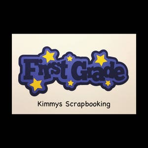 First grade Scrapbook Title Premade Paper Piecing