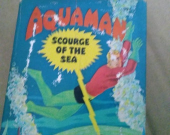 Aquaman Scourge Of he Sea Hardback Book 1968