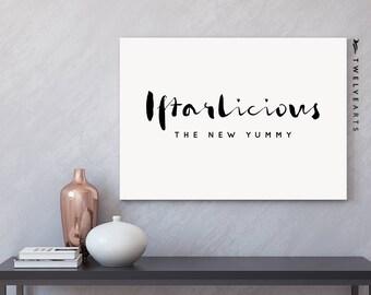 IFTARLICIOUS the new yummy, print, Islamicprint, Ramadan, Iftar, typography, black & white
