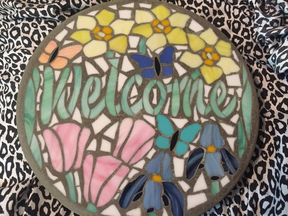 Welcome To The Garden Mosaic Stepping Stone Handmade