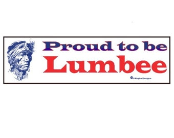 Proud to be Lumbee