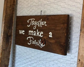 Together we make a Family ~solid wood wall hanging~
