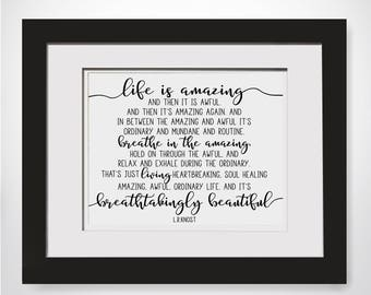 LR Knost Quote|Life Is Amazing|Then Its Awful|Wedding Gift|l r knost quotes|l r Knost Life Is Amazing|Anti Anxiety|Self Care|Mental Health