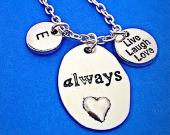 Always charm,necklace, always pendant, live laugh love necklace,personalize necklace, initial necklace, harry potter always, custom, gift