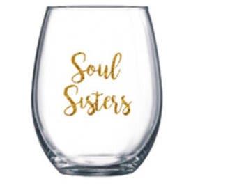 Soul Sisters wine glass
