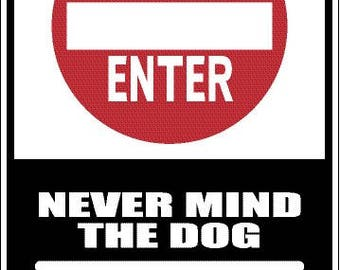 Beware of Dog Novelty Aluminum Sign  S8008