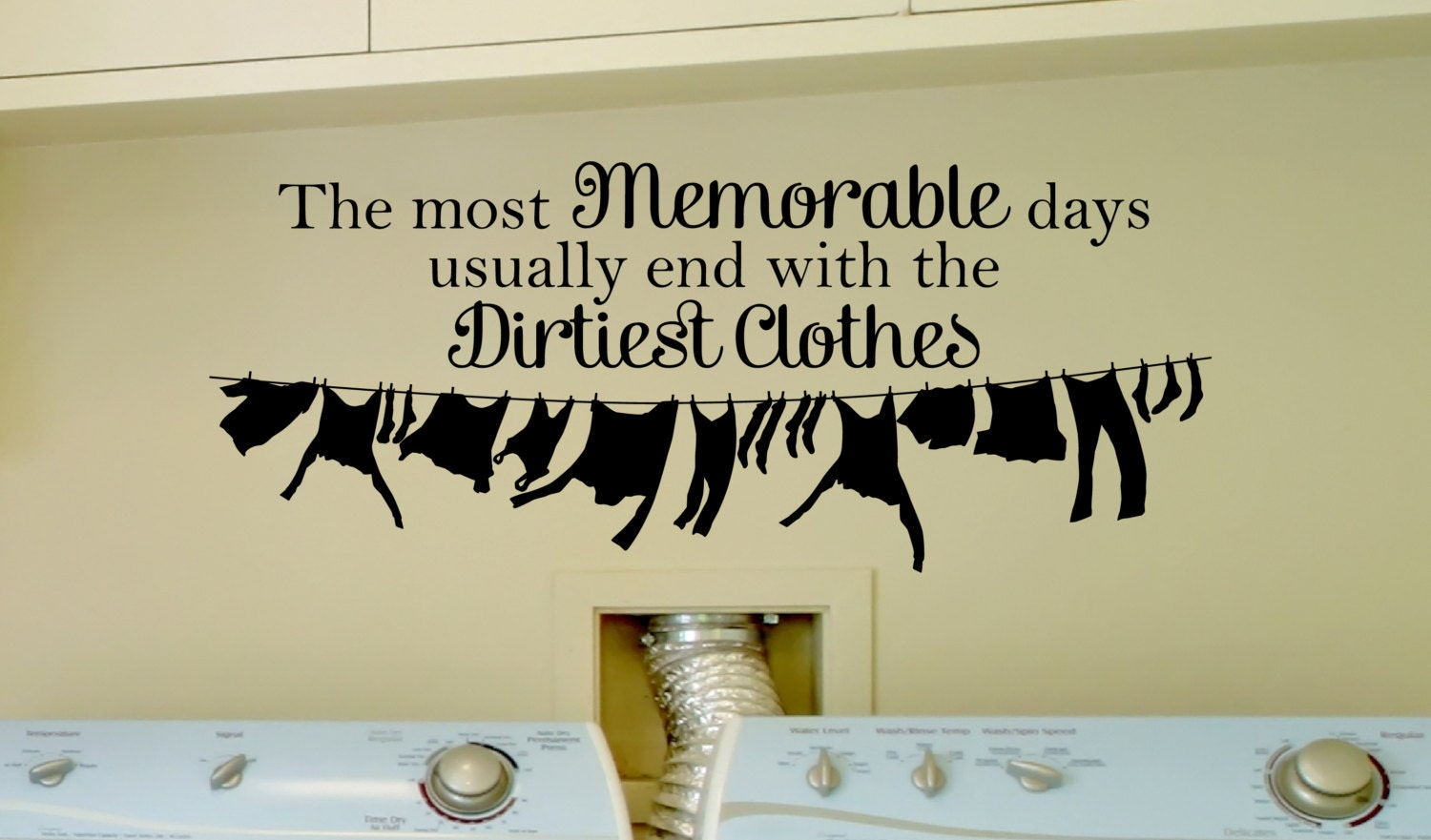 Laundry Room Wall Decor Stickers Pleasing The Most Memorable Days Laundry Room Decal Laundry Room Inspiration Design