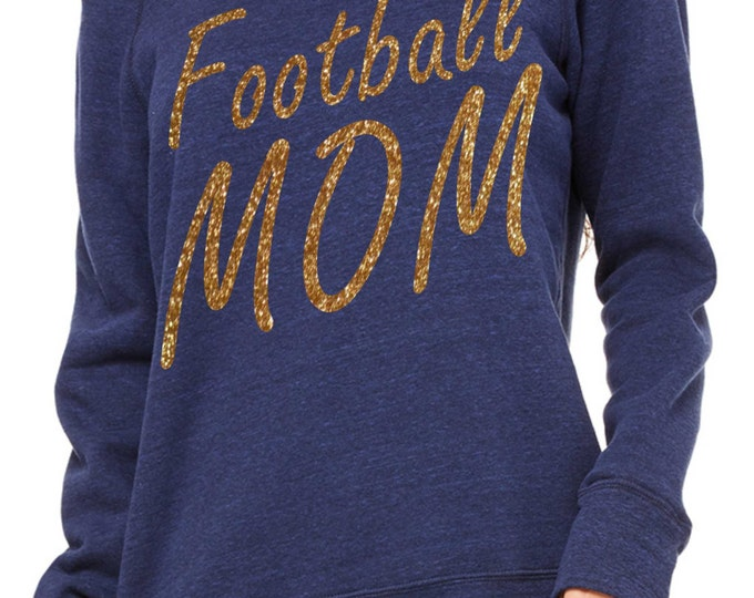 Football Mom Sweatshirt. Custom Football shirt- Sports mom Shirt- Comfy glitter Oversized pullover, off the shoulder, slouchy Shirts.