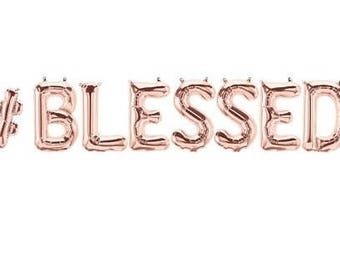 Sale HASHTAG BLESSED BALLOONS Balloon Banner Garland Rose Gold Gold Silver Thanksgiving Friendsgiving Give Thanks Decorations Fall #Blessed